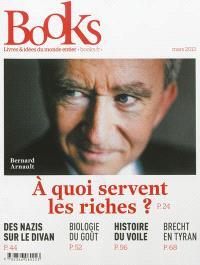 Books. n° 41, A quoi servent les riches ?