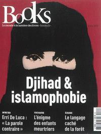 Books. n° 63, Djihad & islamophobie