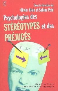 Cahiers de l'ergologie (Les). n° 2, Psychologies des stéréotypes et des préjugés