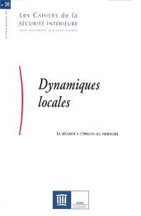 Cahiers de la sécurité intérieure (Les). n° 50, Dynamiques locales : la sécurité à l'épreuve du territoire