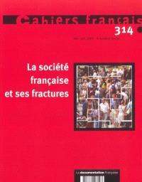 Cahiers français. n° 314, La société française et ses fractures