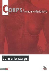 Corps. n° 1, Ecrire le corps