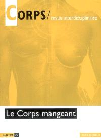 Corps. n° 4, Le corps mangeant