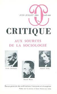 Critique. n° 445-446, Aux sources de la sociologie
