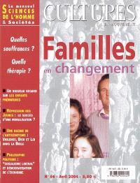 Cultures en mouvement. n° 66, Familles en changement : quelles souffrances ? Quelle thérapie ?
