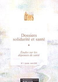 Dossiers solidarité et santé. n° 1 (2005), Etudes sur les dépenses de santé