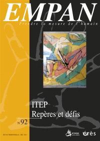Empan. n° 92, ITEP : repères et défis