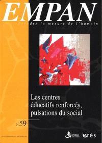 Empan. n° 59, Les centres éducatifs renforcés, pulsations du social