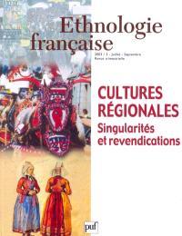 Ethnologie française. n° 3 (2003), Cultures régionales : singularités et revendications
