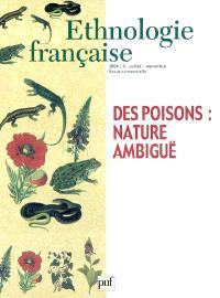 Ethnologie française. n° 3 (2004), Des poisons : nature ambiguë