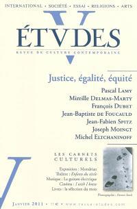 Etudes. n° 1 (2011), Justice, égalité, équité