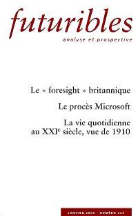 Futuribles. n° 249, Le foresight britannique; Le procès Microsoft; La vie quotidienne au XXIe siècle, vue de 1910