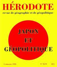 Hérodote. n° 78, Japon et géopolitique