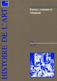 Histoire de l'art. n° 48, Parure, costume et vêtement