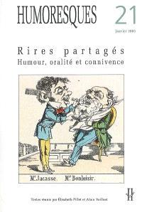 Humoresques. n° 21, Rires partagés : humour, oralité et connivence
