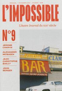 Impossible (L') : l'autre journal. n° 9