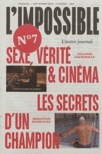 Impossible (L') : l'autre journal. n° 7