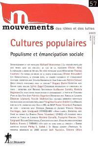 Mouvements. n° 57, Cultures populaires : populisme et émancipation sociale