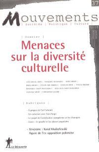 Mouvements. n° 37, Menaces sur la diversité culturelle