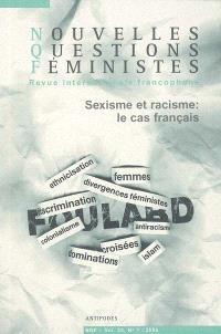 Nouvelles questions féministes. n° 1 (2006), Sexisme et racisme : le cas français