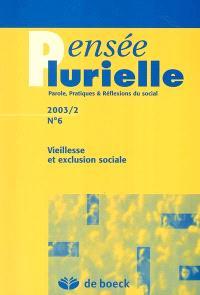 Pensée plurielle. n° 6, Vieillesse et exclusion sociale