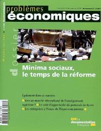 Problèmes économiques. n° 2961, Minima sociaux, le temps de la réforme