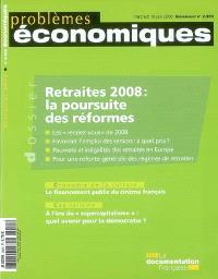 Problèmes économiques. n° 2950, Retraites 2008 : la poursuite des réformes