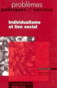 Problèmes politiques et sociaux. n° 911, Individualisme et lien social