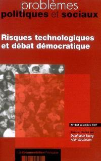 Problèmes politiques et sociaux. n° 941, Risques technologiques et débat démocratique