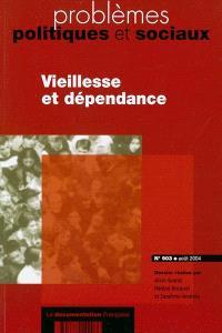 Problèmes politiques et sociaux. n° 903, Vieillesse et dépendance