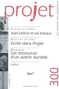 Projet. n° 300, Les ressources d'un avenir durable