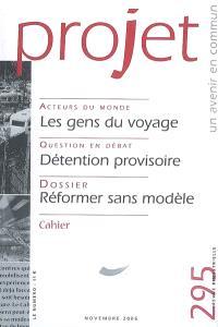 Projet. n° 295, Réformer sans modèle