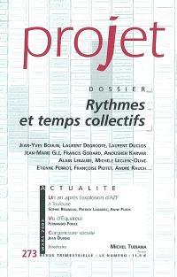 Projet. n° 273, Rythmes et temps collectifs