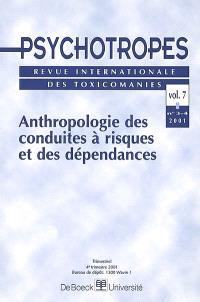 Psychotropes. n° 3-4 (2001), Anthropologie des conduites à risques et des dépendances