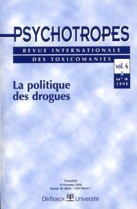 Psychotropes. n° 4 (2000), La politique des drogues