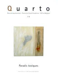 Quarto. n° 79, Paradis toxiques