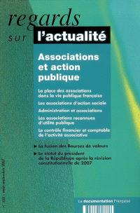 Regards sur l'actualité. n° 333, Associations et action publique
