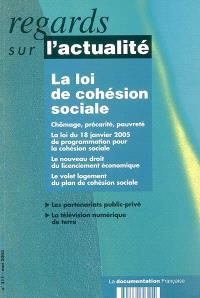 Regards sur l'actualité. n° 311, La loi de cohésion sociale