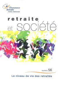 Retraite et société. n° 56, Le niveau de vie des retraités