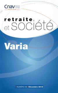 Retraite et société. n° 66, Varia