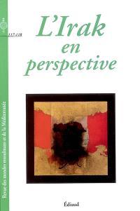 Revue des mondes musulmans et de la Méditerranée. n° 117-118, L'Irak en perspective