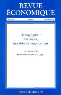 Revue économique. n° 59-5, Démographie : tendances, incertitudes, implications