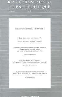 Revue française de science politique. n° 57-1, Enquêter en milieu difficile