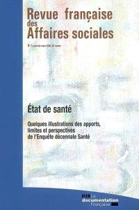 Revue française des affaires sociales. n° 1 (2008), Etat de santé : quelques illustrations des apports, limites et perspectives de l'enquête décennale santé