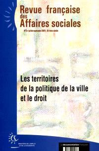 Revue française des affaires sociales. n° 7, Les territoires de la politique de la ville et le droit