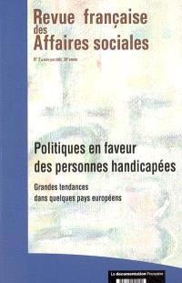 Revue française des affaires sociales. n° 2 (2005), Politiques en faveur des personnes handicapées : grandes tendances dans quelques pays européens
