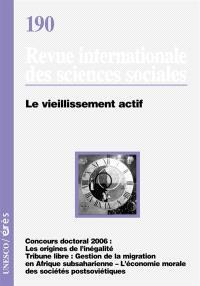 Revue internationale des sciences sociales. n° 190, Le vieillissement actif