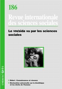 Revue internationale des sciences sociales. n° 186, Le VIH-SIDA vu par les sciences sociales