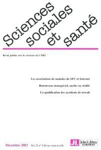Sciences sociales et santé. n° 4 (2003), Les associations de malades du SFC et Internet : renouveau managérial, mythe ou réalité : la qualification des accidents de travail