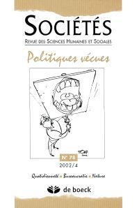 Sociétés. n° 78, Politiques vécues